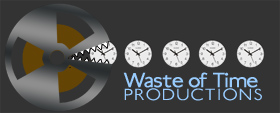 Waste of Time Productions